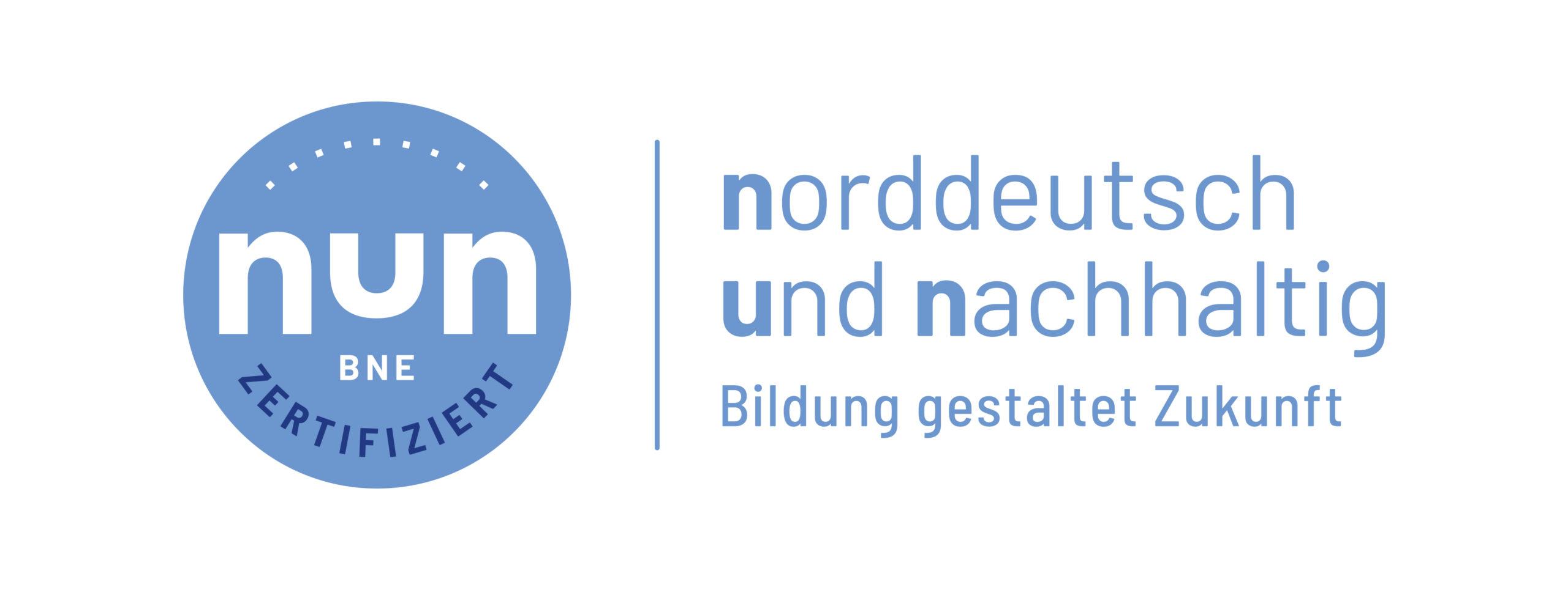 Zertifizierung: Norddeutsch und Nachhaltig (NUN)